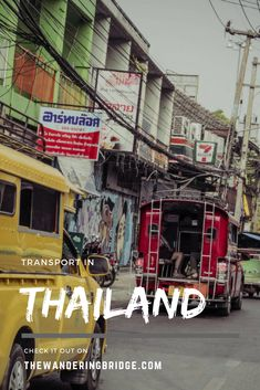 A guide to transport in Thailand, including buses, trains, tuk tuks, scooters, planes, ferries and boats. #Travel #Thailand