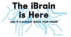 The iBrain is here—and it's already inside your phone.