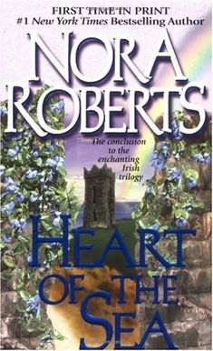 Heart of the Sean - Nora Roberts