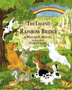 The Legend of Rainbow Bridge Savannah Publishing