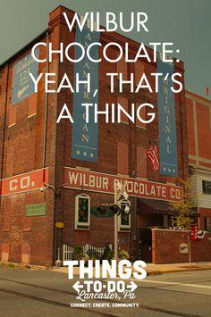Wilbur Chocolate has been making Lititz sweet since 1902.