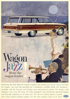 Ford Wagon Jazz 1962 - www.MadMenArt.com | Vintage Cars Advertisement. Features…