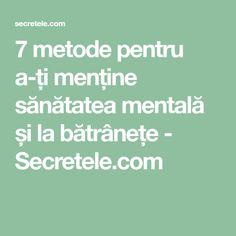 7 metode pentru a-ți menține sănătatea mentală și la bătrânețe - Secretele.com Good To Know, Medicine, Yoga, Math, Learning, Mathematics, Medical, Math Resources, Medical Technology