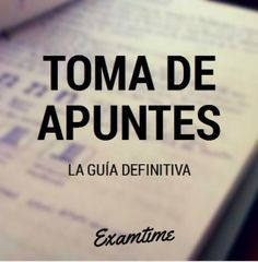 Toma de Apuntes - La Guía Study Techniques, Study Methods, School Motivation, Study Motivation, University Tips, Study Organization, Study Journal, School Study Tips, School Tips