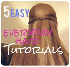 """Easy hairdo's you CAN do everyday! Say """"No"""" to boring hair!"""