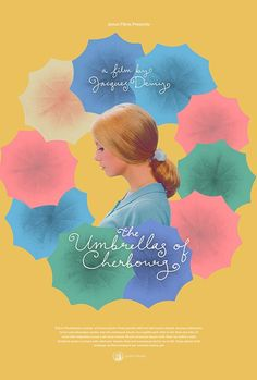 The Umbrellas of Cherbourg dir. Jacques Demy. Beautiful!