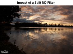 Impact of a Split ND (neutral density) filter: an Introduction to Filters in Photography | Boost Your Photography