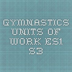 <Movement competencies> Gymnastics - Units of work - ES1-S3 - Units to support gymnastics through PDHPE.