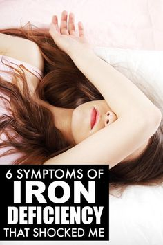 If you feel weak, sluggish & more irritable than usual, check out these 6 symptoms of Iron Deficiency & find out how to incorporate more iron into your diet