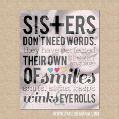 Sister gift // Sisters Don't need words, Q04 // A special art print featuring your photo ... // Archival Giclée Art Print // 8 x 10 on Etsy, $20.00