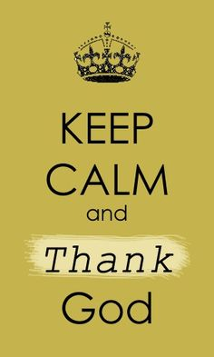 444. pin of mine... #keepcalm and thank God...