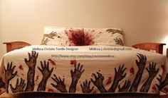 Zombie Apocalypse   Because nothing is more inviting than blood-splattered pillows and zombie hands