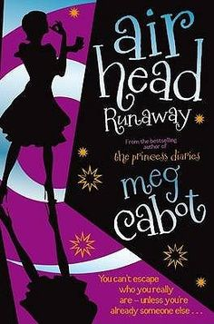 Runaway (Airhead, #3) by Meg Cabot