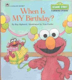 When Is My Birthday? (Sesame Street Growing Up) by Ray Sipherd,http://www.amazon.com/dp/0307120287/ref=cm_sw_r_pi_dp_EBSptb0CFRRCTGS4