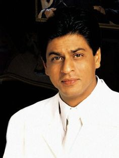 Shahrukh Khan... He's just too good looking...