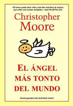 EL ANGEL MAS TONTO DEL MUNDO | CHRISTOPHER MOORE .