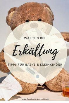 Tipps bei Baby- oder Kleinkinderkältung #familie #elterntipps #erkältung