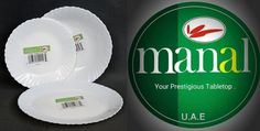 Manal Opal ware. Made In U.A.E. Your Prestigious Table Top. - Dinner Plate. - Soup Plate - Desert Plate All Sizes are available separately. Al Manal Centre. (Distribution) 112. First Floor. Khaleej Tower 38 Jail Road. Lahore Landline: (042) 3742 8169 Tel. 0332 0291970 / 0332 4129417 Email ahmadkhayam@gmail.com