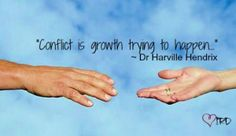 "Dr. Harville Hendrix ""Conflict is growth trying to happen"""