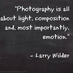 Inspirational Photography Quotes Shutyouraperture Funny For Beginners Basics