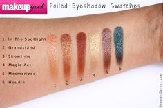 Makeup Geek Foiled eyeshadows, my review - Makeup Geek Foiled eyeshadows In The Spotlight Grandstand Showtime Magic Act Mesmerized Houdini swatches http://bonnie-garner.com/en/2015/03/06/makeup_geek_foiled_eyeshadows_my_review/