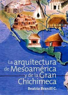 """""""La Arq. en Mesoamérica"""" si se encuentran uno me lo guardan, eh!!!"""