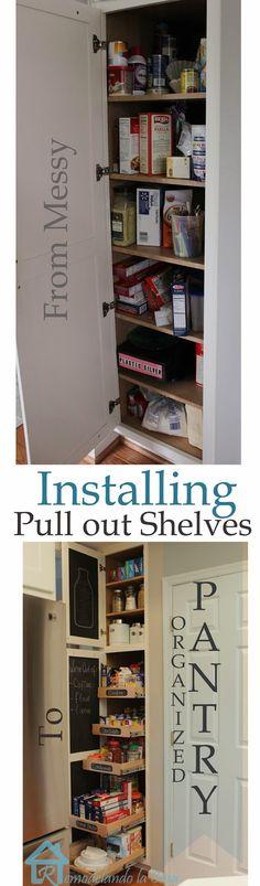 Remodelando la Casa: Kitchen Organization - Pull Out Shelves in Pantry