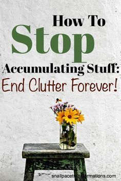 Stop the endless cycle of decluttering--only to have clutter build up again? End clutter forever with these 10 tips! #clutter #organize #Decluttering
