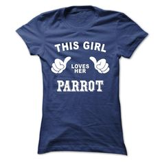 (New Tshirt Deals) This girl loves her PARROT [Tshirt design] Hoodies, Tee Shirts