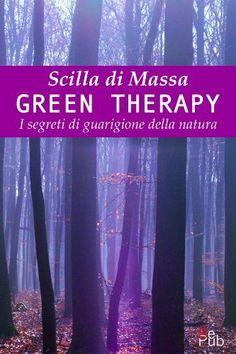 Green Therapy: 1 (I libri di Scilla) di Scilla Di Massa, http://www.amazon.it/dp/B00IUPCTFG/ref=cm_sw_r_pi_dp_9Gfitb1KGMRJ1