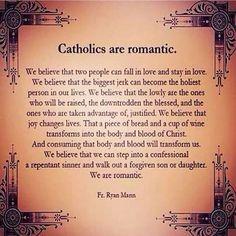 Romantic Catholics.