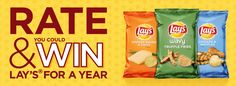 "The Lay's® Flavor All-Stars   PRIZE DETAILS: Instant-Win Prizes (996 total; 1 per hour): $100.00, awarded in the form of a check, payable to winner. Sweepstakes Prize (1): ""Lay's® for a Year"", awarded in the form of fifty-two (52) coupons; each redeemable for one (1) bag of Lay's® brand chips. Coupons subject to terms and conditions as stated on coupons. Approximate Retail Value (""ARV"") of the Sweepstakes Prize is $230.00."