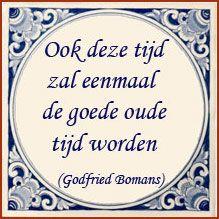 oude spreuken en gezegden 389 beste afbeeldingen van Spreuken   Dutch quotes, Funniest  oude spreuken en gezegden