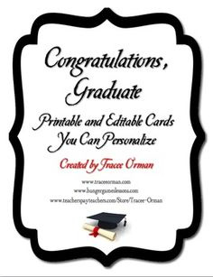 Graduation or Promotion Cards - Personalize, Editable (Word document) 16 pages of templates - Use your own fonts, type in the year; use for cards to give to your students, announcements, thank-you notes, etc.