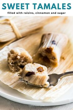 Sweet Tamales made with raisins and sweetened with cinnamon and sugar. Easy to make and perfect for holidays and celebrations! Raw Food Recipes, Mexican Food Recipes, Dessert Recipes, Mexican Desserts, Freezer Recipes, Freezer Cooking, Drink Recipes, Cooking Tips, Dinner Recipes