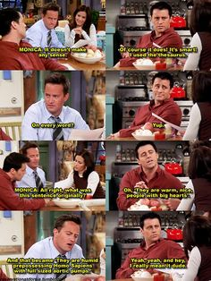 joey...  -FRIENDS