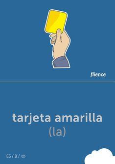Tarjeta amarilla #flience #sport #soccer #english #education #flashcard #language Spanish Flashcards, Vocabulary, Language, Soccer, Education, Website, English, Sport, Free