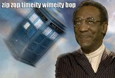 Doctor Who Bill Cosby style