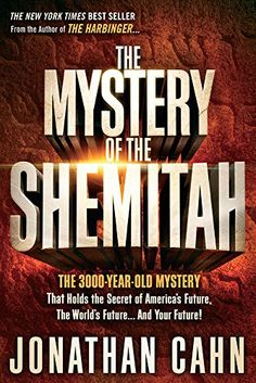 The Mystery of the Shemitah: The 3,000-Year-Old Mystery That Holds the Secret of America's Future, the World's Future, and Your Future! by Jonathan Cahn http://www.amazon.com/dp/1629981931/ref=cm_sw_r_pi_dp_D3Djub07PADX3