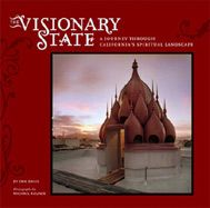 The Visionary State: A Journey through California's Spiritual Landscape