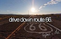 Route 66. Someday.
