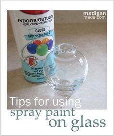 Love these tips! Do's and Don't for Using Spray Paint on Glass at madiganmade.com