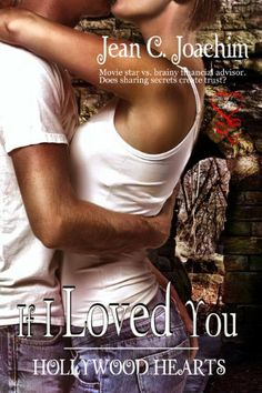 If I Loved You (Hollywood Hearts 1) by Jean C. Joachim. $6.25. Author: Jean C. Joachim. 222 pages. Publisher: Secret Cravings Publishing (December 27, 2012)