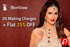 @bluestone is #offering wide range of #jewelry with 0% making charges and flat 25%. No COupon Code Required. http://www.paisebachaoindia.com/0-making-charges-flat-25-off-bluestone/