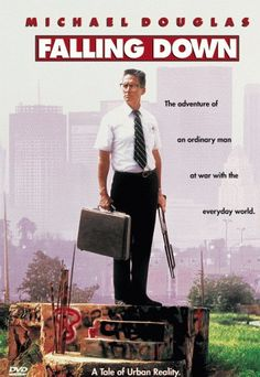 Falling Down (1993) Stuck in a traffic jam, William Foster abandons his car and walks across Los Angeles to get to his daughter's birthday party. After encountering one obstacle after another, he finally snaps and lashes out violently. Michael Douglas, Robert Duvall, Barbara Hershey...7c