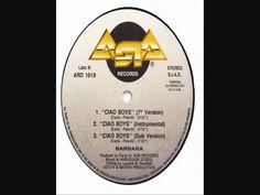 BARBARA  -  CIAO BOYS  (ITALO DISCO HI NRG) FULL HD Italo Disco, Songs