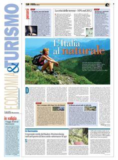 Il turismo verde da anni porta nel Belpaese viaggiatori da tutto il mondo. L'analisi è contenuta nel X Rapporto Nazionale ECOTUR sul turismo natura, scritto da ricercatori Istat, Enit e Università dell'Aquila.