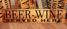 "BEER WINE SERVED HERE sign 24"" rustic cedar handmade home bar pub restaurant   #Handmade #RusticPrimitive"