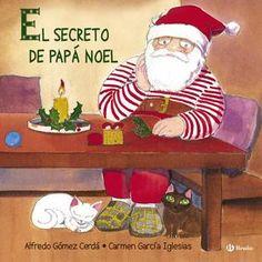 """El secreto de Papá Noel"" - Alfredo Gómez Cerdá (Bruño) #navidad Tapas, Christmas Books, Ronald Mcdonald, Elf, Baseball Cards, Holiday Decor, Illustration, Kids, Fictional Characters"