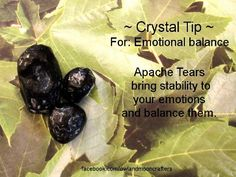 Crystals for Emotional Balance- Apache Tears
